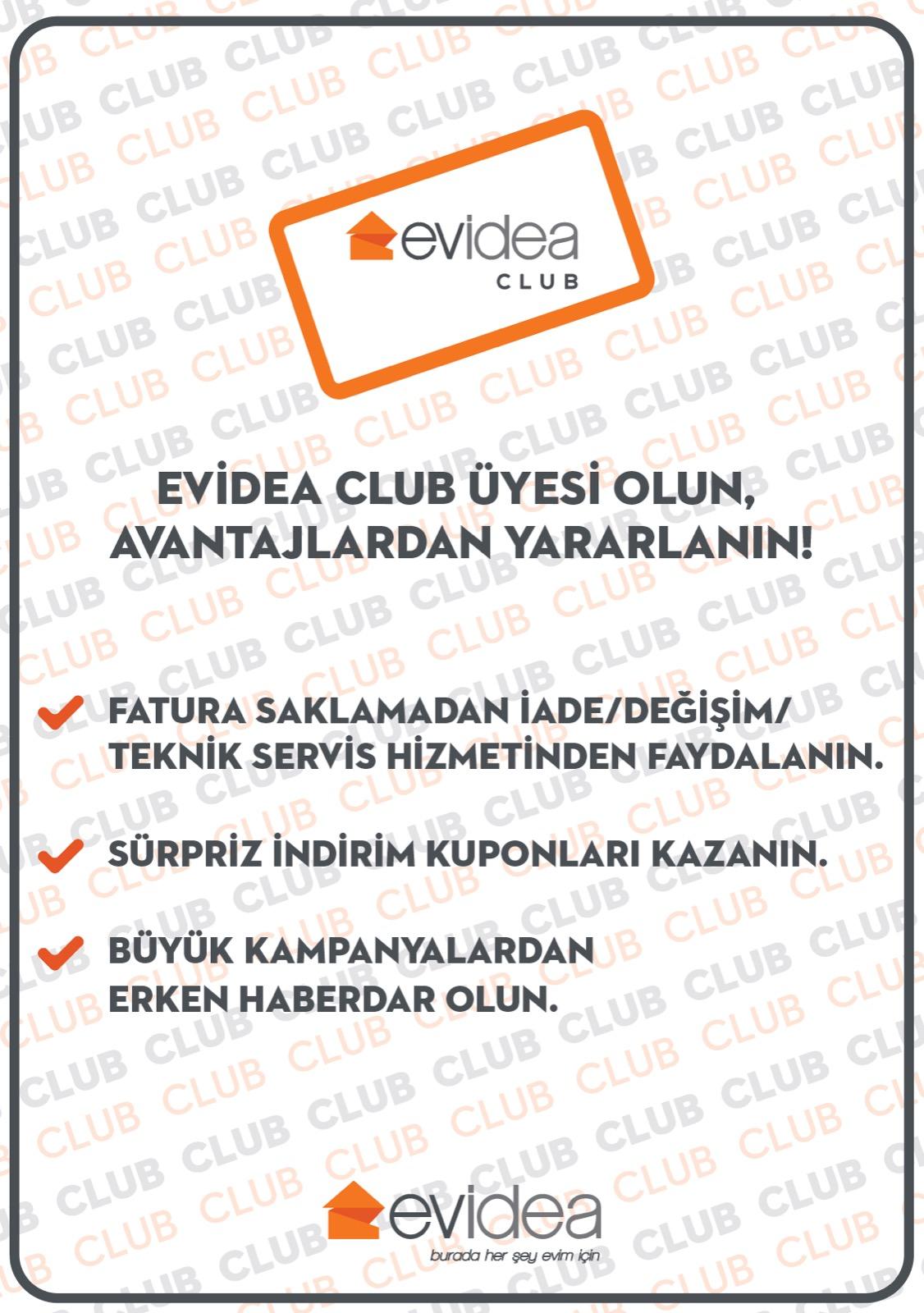 Evidea Club Üyesi Olun, Avantajlardan Yararlanın!