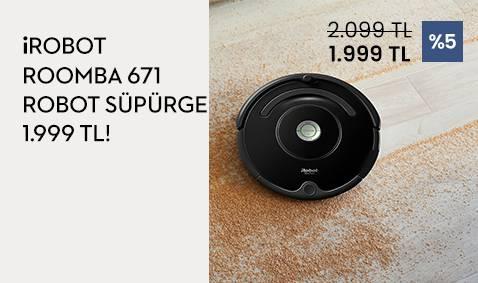 iRobot Roomba 671 Robot Süpürge 1,999 TL!