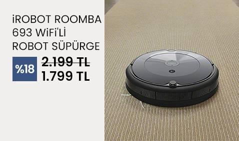iRobot Roomba 693 Wifi'li Robot Süpürge 1799 TL